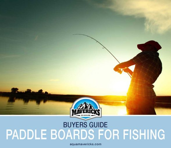 Best paddle Boards for Fishing